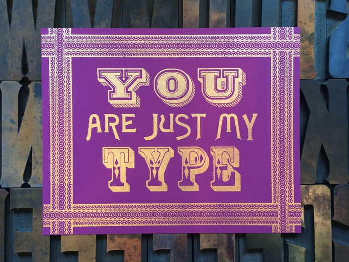 Pressing On, You Are My Type Print