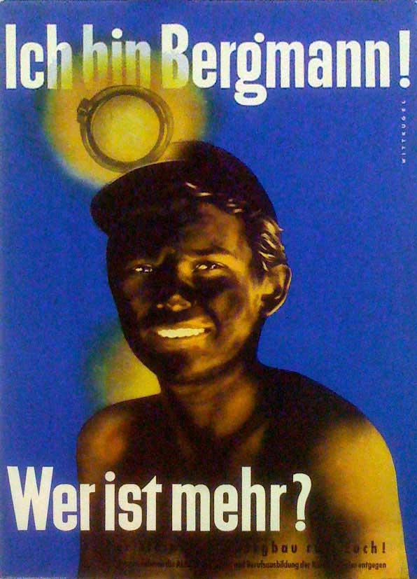 Poster, Ich bin Bergmann! Wer ist mehr? [I Am a Miner! Who's Better?], 1952