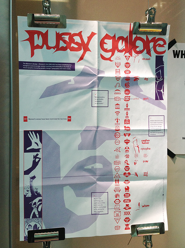 WD+RU, Pussy Galore font poster, 1994, image courtesy of Ruth Sykes