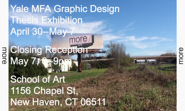 More More, MFA Graphic Design show website, Yale, 2016