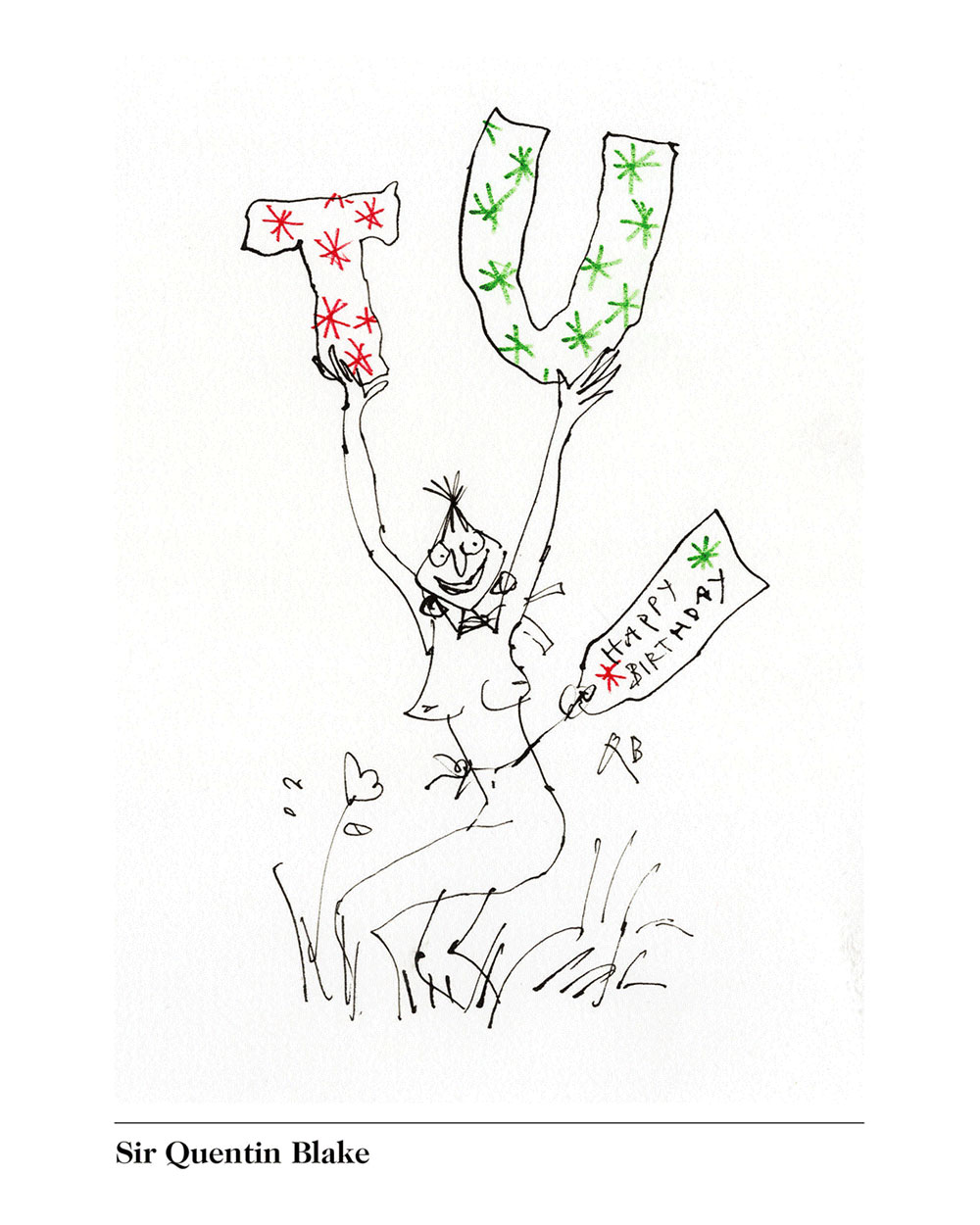Birthday greeting from Sir Quentin Blake, from http://www.phaidon.com/CelebrateTomi